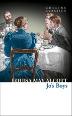 Jo's Boys (Collins Classics) eBook  by Louisa May Alcott