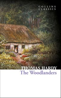 the-woodlanders-collins-classics