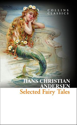 Selected Fairy Tales (Collins Classics) book image