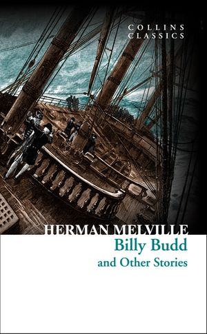 Billy Budd and Other Stories (Collins Classics) book image