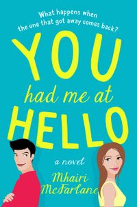you-had-me-at-hello-the-bestselling-most-uplifting-romantic-comedy-youll-read-this-new-year