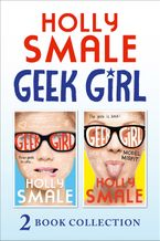 Geek Girl and Model Misfit (Geek Girl books 1 and 2) (Geek Girl) eBook DGO by Holly Smale