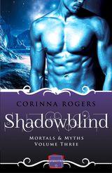 Shadowblind: HarperImpulse Paranormal Romance