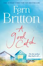 A Good Catch: The perfect Cornish escape full of secrets Paperback  by Fern Britton