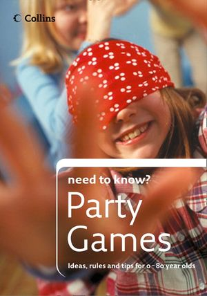 Party Games (Collins Need to Know?) book image