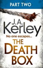 The Death Box: Part 2 of 3 (Chapters 13–27) (Carson Ryder, Book 10) eBook DGO by J. A. Kerley