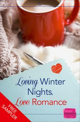 Loving Winter Nights, Love Romance (A Free Sampler): HarperImpulse Romance