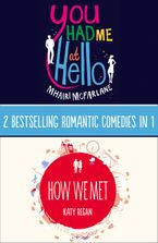 You Had Me At Hello, How We Met eBook DGO by Mhairi McFarlane