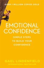 Emotional Confidence: Simple Steps to Build Your Confidence