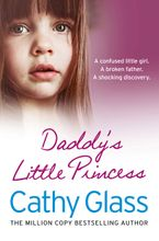 Daddy's Little Princess Paperback  by Cathy Glass