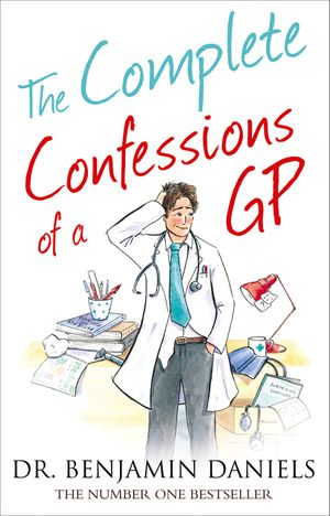The Complete Confessions of a GP (The Confessions Series) book image
