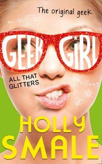 all-that-glitters-geek-girl-book-4