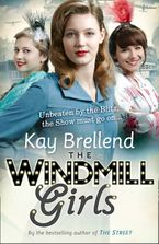 The Windmill Girls Paperback  by Kay Brellend