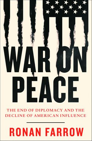 Cover image - WAR ON PEACE: The End of Diplomacy and the Decline of American Influence