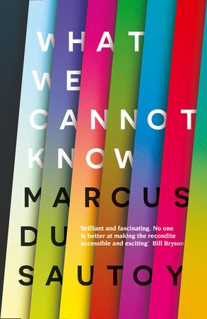 Cover image - What We Cannot Know: Explorations at the Edge of Knowledge