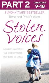 Stolen Voices: Part 2 of 3: A sadistic step-father. Two children violated. Their battle for justice.