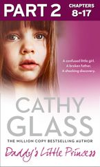 Daddy's Little Princess: Part 2 of 3 eBook DGO by Cathy Glass