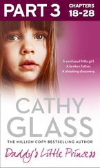 Daddy's Little Princess: Part 3 of 3 eBook DGO by Cathy Glass