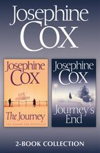 The Journey, Journey's End: Josephine Cox 2-Book Collection