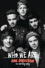 One Direction: Who We Are: Our Official Autobiography Hardcover  by One Direction