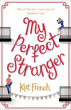 My Perfect Stranger: A hilarious tale of looking for love book image