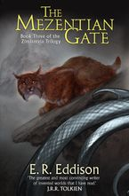 The Mezentian Gate (Zimiamvia, Book 3) Paperback  by E. R. Eddison
