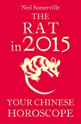 The Rat in 2015: Your Chinese Horoscope