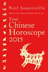 Your Chinese Horoscope 2015: What the year of the goat holds in store for you