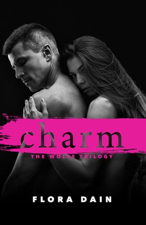 Charm (Wolfe Trilogy, Book 1) book image