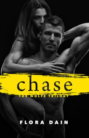 Chase (Wolfe Trilogy, Book 2) book image