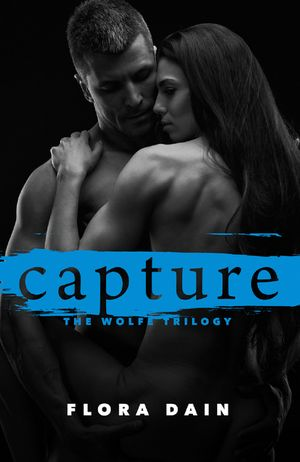 Capture (Wolfe Trilogy, Book 3) book image