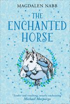 The Enchanted Horse Hardcover  by Magdalen Nabb
