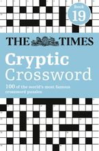 The Times Cryptic Crossword Book 19: 80 world-famous crossword puzzles Paperback  by The Times Mind Games