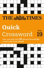 The Times Quick Crossword Book 19: 80 world-famous crossword puzzles from The Times2 (The Times Crosswords) Paperback  by The Times Mind Games