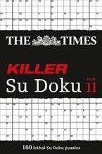 The Times Killer Su Doku Book 11: 150 challenging puzzles from The Times (The Times Killer) Paperback  by The Times Mind Games
