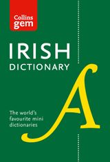 Collins Irish Dictionary Gem Edition: All the latest words in a mini format (Collins Gem)