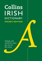 Collins Irish Dictionary Pocket edition: 61,000 translations in a portable format Paperback  by Collins Dictionaries