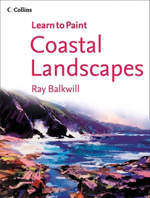 Coastal Landscapes (Collins Learn to Paint) book image