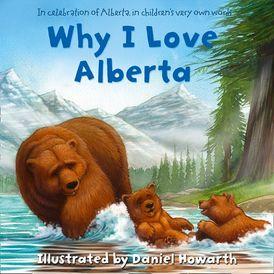 Why I Love Alberta