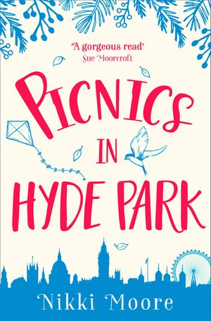 Picnics in Hyde Park (Love London Series) book image