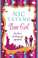 Boss Girl Paperback  by Nic Tatano