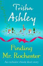 Finding Mr Rochester - Trisha Ashley
