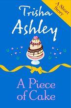 A PIECE OF CAKE eBook DGO by Trisha Ashley