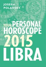 Libra 2015: Your Personal Horoscope