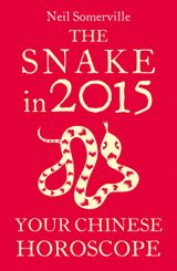 The Snake in 2015: Your Chinese Horoscope
