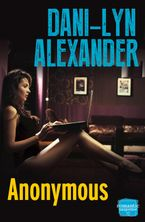 Anonymous eBook DGO by Dani-Lyn Alexander