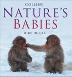 Nature's Babies eBook  by Mike Dilger