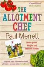 the-allotment-chef-home-grown-recipes-and-seasonal-stories