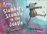 Slumbery Stumble in the Jungle: Band 06/Orange (Collins Big Cat)