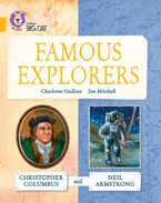 Great Explorers: Christopher Columbus and Neil Armstrong: Band 09/Gold (Collins Big Cat) Paperback  by Charlotte Guillain
